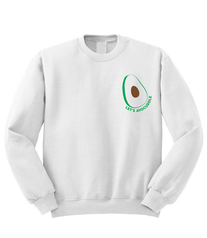 Let's Avocuddle Sweatshirt