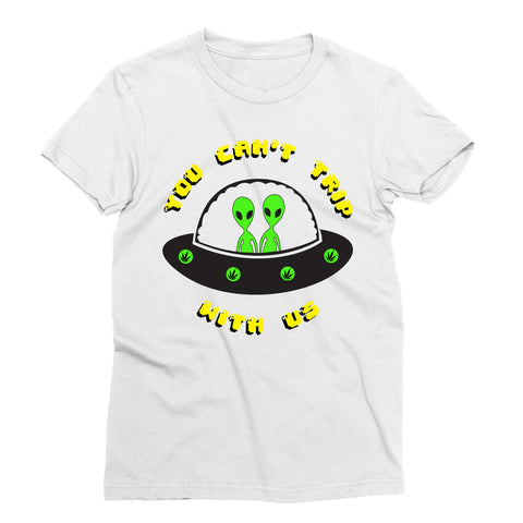 Can't Trip with Us T-Shirt