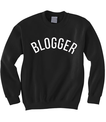 Blogger Sweatshirt