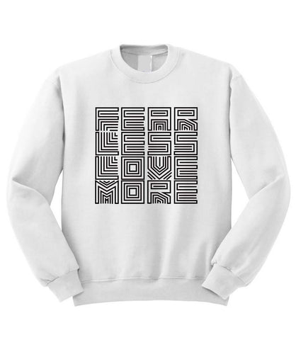 Fear Less Love More Sweatshirt