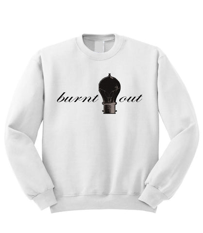 Burnt Out Sweatshirt