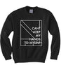 Hands to Myself Sweatshirt