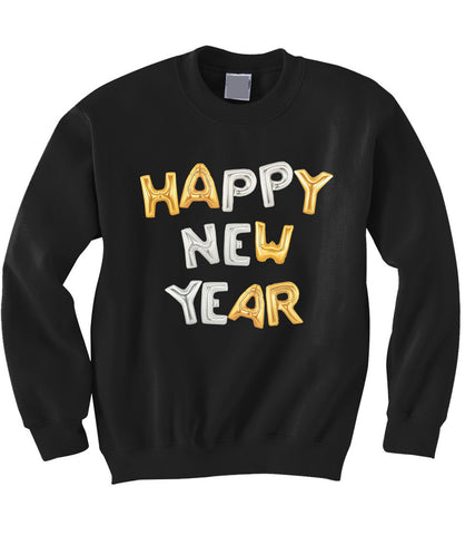 Happy New Years Sweatshirt