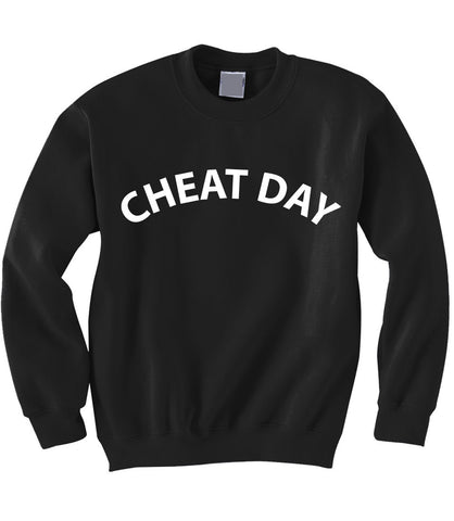 Cheat Day Sweatshirt