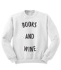Books and Wine Sweatshirt