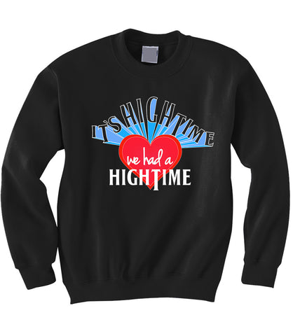 High Time Sweatshirt