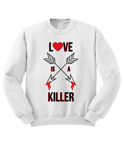 Love Killer Sweatshirt