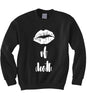 Kiss of Death Sweatshirt