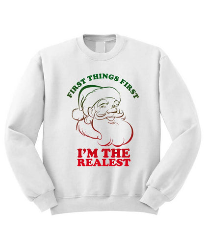 First Things First Sweatshirt