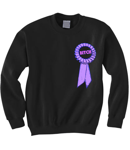 Bitch Ribbon Sweatshirt