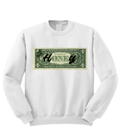 Honey Dollar Sweatshirt
