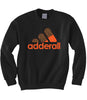 Adderall Sweatshirt