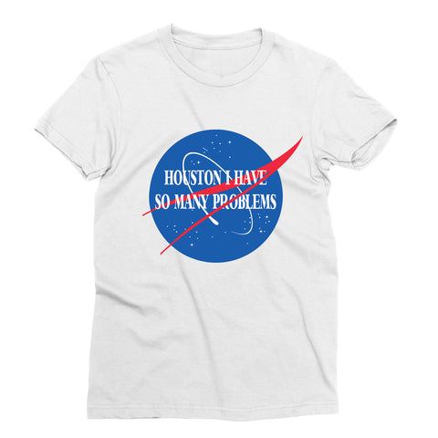 I Have So Many Problems T-Shirt
