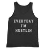 Everyday I'm Hustlin Tank