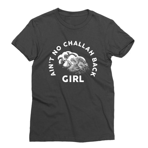 Challah Back Girl T-Shirt