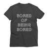 Bored of Being Bored T-Shirt