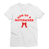 Son of a Nutcracker T-Shirt