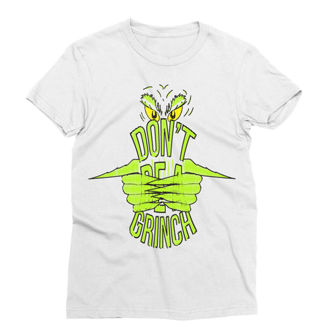 Don't Be a Grinch T-Shirt