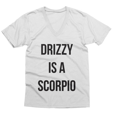 Drizzy is a Scorpio V-Neck