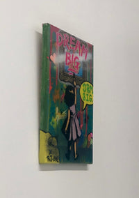 "RJ One & AJ LaVilla, ""Dream Big #7"", Mixed Media, 2017 - Appraisal Value: $1K!*"