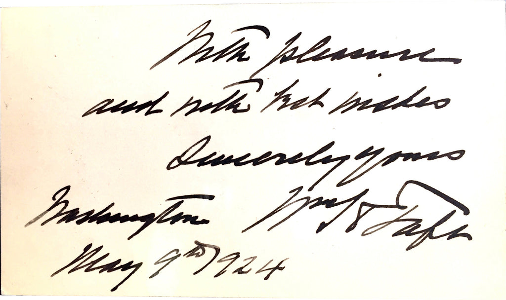 President William Howard Taft Personalized Note with Signature 1924 - $6K VALUE