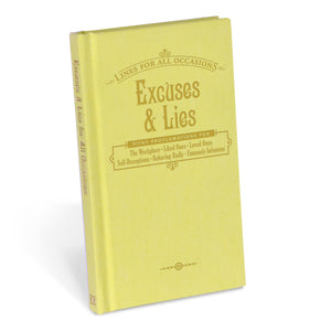 Excuses and Lies Book