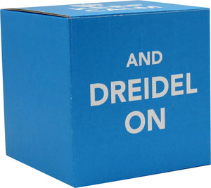 Keep Calm and Dreidel On  - 1