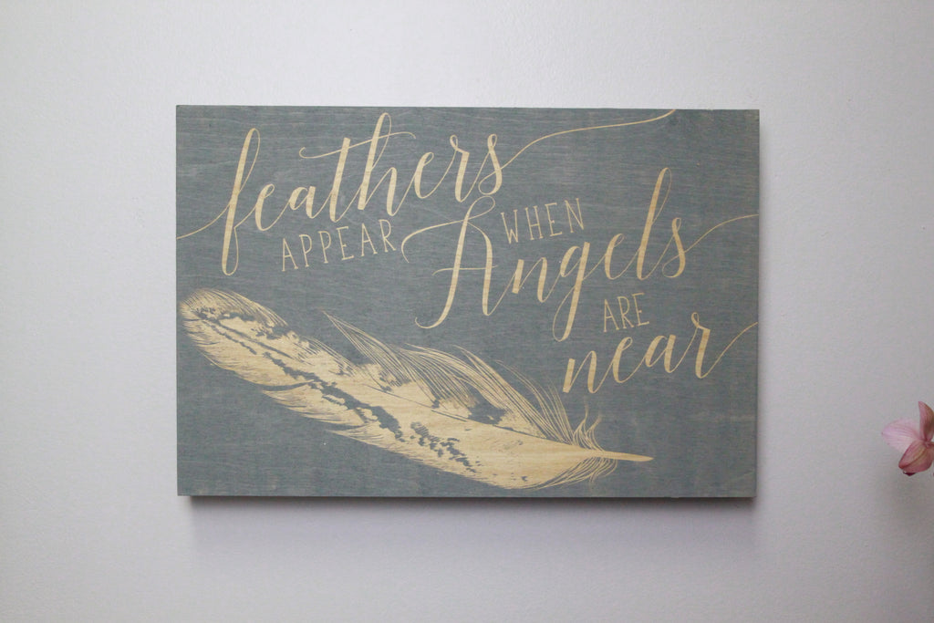 Angels Are Near Engraved Sign