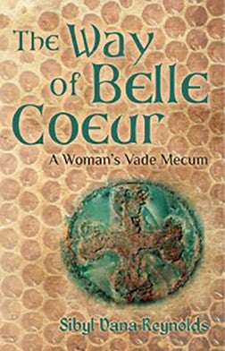 The Way of Belle Coeur: A Woman's Vade Mecum