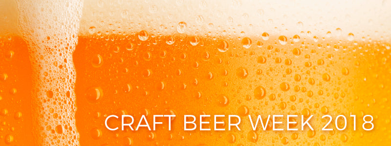 Craft Beer Week 2018