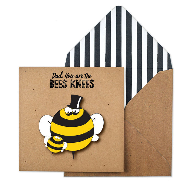 Dad, You're The Bee's Knee's
