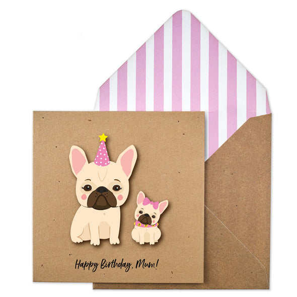 Happy Birthday Mum, Frenchie