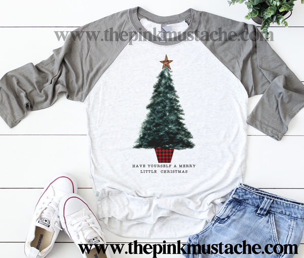 Have Yourself A Merry Little Christmas Tree Raglan /Youth and Adult Sizing/ Christmas Boutique Graphic Raglan
