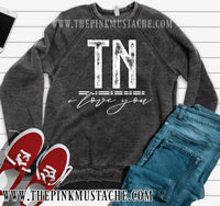 Custom - ANY State - I Love You - Quality Acid Washed Sweatshirts / Boutique Sweatshirts