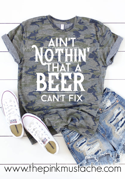 Camo Country Music Tee - Aint' Nothin' That A Beer Can't Fix Tee - Thomas Rhett