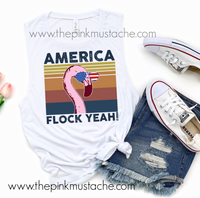 America Flock Yeah Flamingo Muscle Tank / Muscle Tank Top / Mens or Womens Cut Tank Available