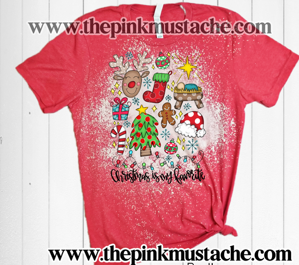 Bleached Christmas Is My Favorite - Softstyle Tee / Christmas Favorite Things Shirt