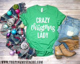 Crazy Christmas Lady T-Shirt