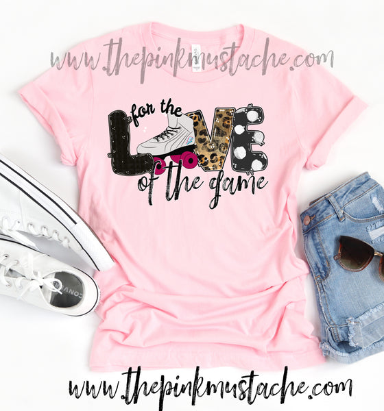 Hand Painted Design Roller Derby  For The Love Of The Game T-Shirt / Roller Derby Mom Tee/ SALE / Roller Derby  Fan T-Shirt
