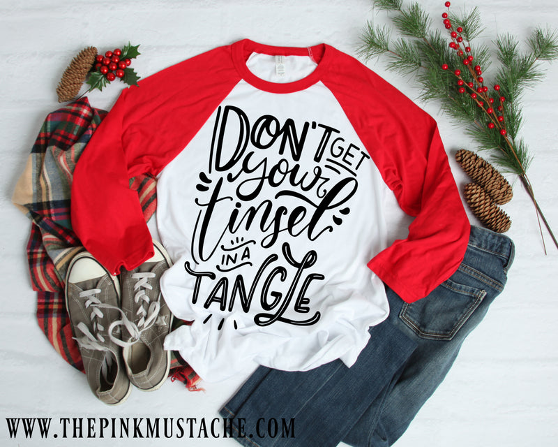 Don't Get Your Tinsel In A Tangle / Merry Christmas Boutique Graphic Raglan / Youth and Adult sizing / Buffalo Plaid Christmas