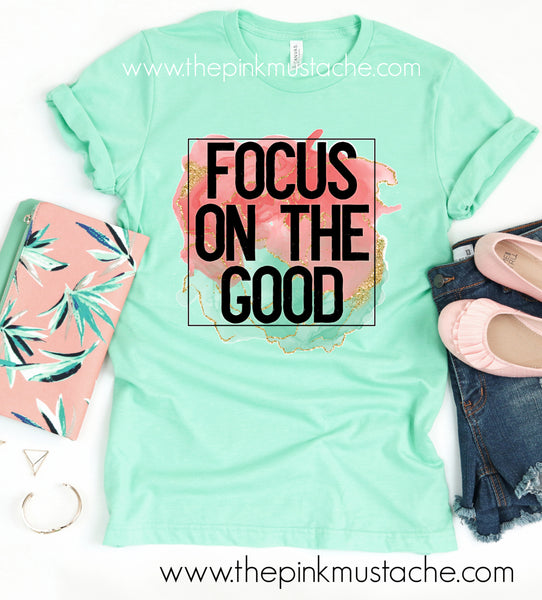 Focus on the Good Tee / Bella Canvas Inspiring Soft Shirt / Mommy and Me/ Teal / Mint