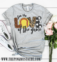 Hand Painted Design Softball For The Love Of The Game T-Shirt / Softball Mom Tee/ T-Ball Shirt/ Gifts For Her/ SALE / Softball Fan T-Shirt