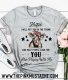 Heifer I Will Put  You In The Trunk, Don't Play With Me Funny Graphic Tee/ Funny Graphic T-Shirt / Funny Cow Shirt