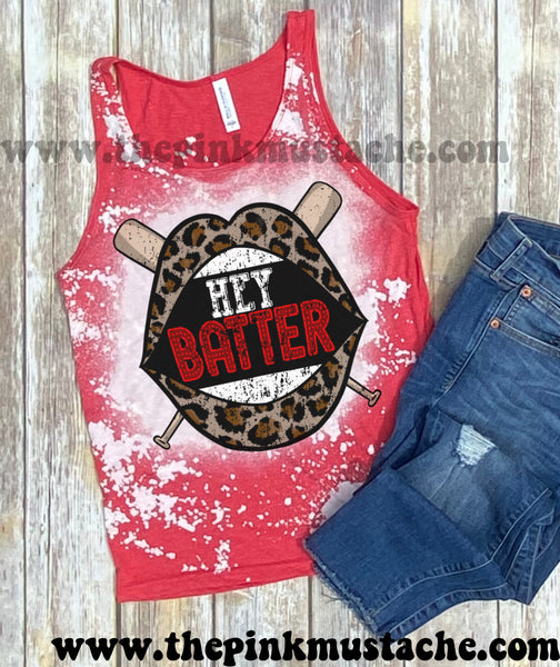 Bleached Hey Batter Batter Baseball Tank /Baseball Fan Tee / Bella Canvas Brand Baseball Shirt