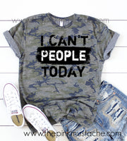 Camouflage I Can't People Today Grunge Rocker Tee/ Camo Leopard Rock N Roll Shirt