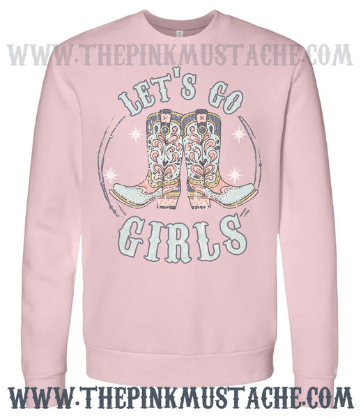 Let's Go Girls - Boots Western Music - Country Music Western Vibes Boutique Softstyle Sweatshirt