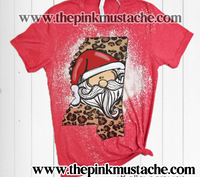 Any State - Leopard Santa - Bleached Tees / Custom Bleach Tees/ Custom Christmas State Shirts/ Mississippi Christmas shirt