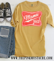 Comfort Colors Mustard Mama Tried T-Shirt / Comfort Colors Mustard Tee / Funny Country Music Tee/ Southern Tee