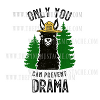 Only You Can Prevent Drama/ Drama Llama / Smoky Inspired Sublimation Design/ PNG Design