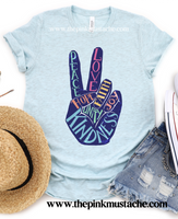 Peace Love Kindness Hope Love - Hand Tee - Youth and Adult Sizes - Bella Canvas